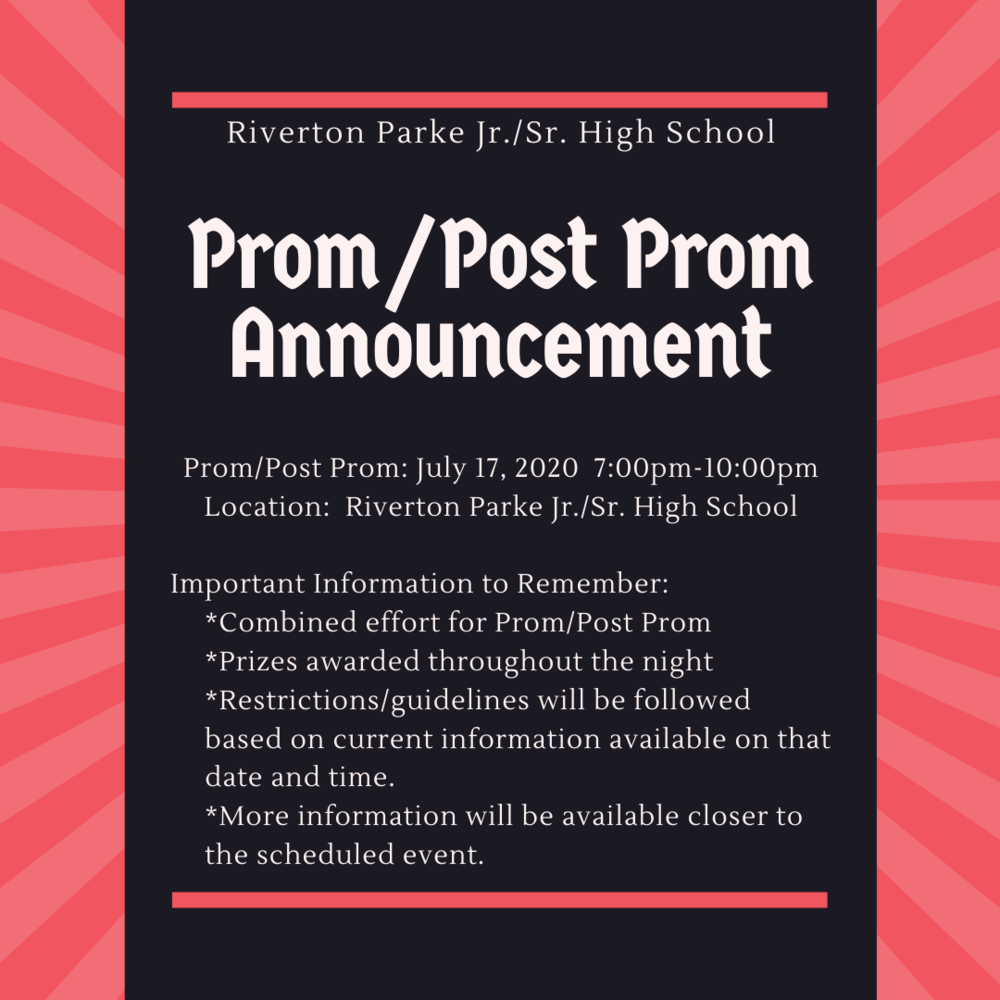 Prom/Post Prom Announcement